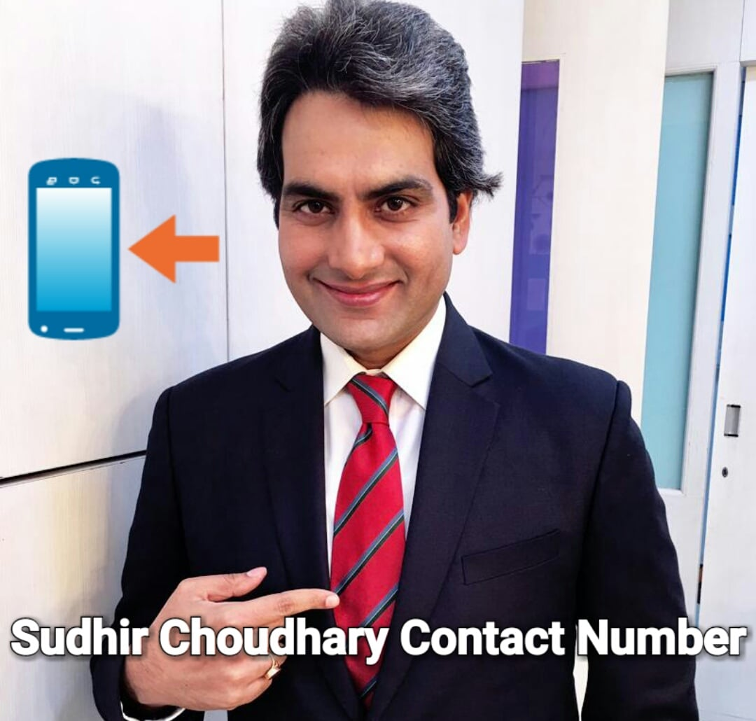Sudhir Choudhary Contact Number